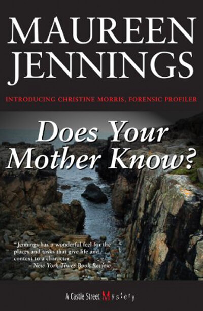 Does Your Mother Know by Maureen Jennings