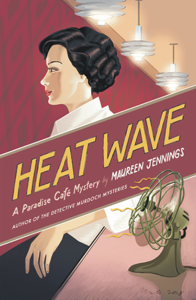 Maureen Jennings' Heat Wave